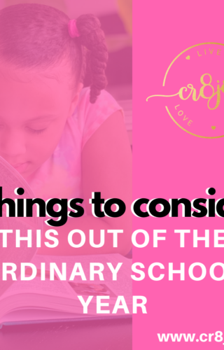 4 Things to Consider This Out of the Ordinary School Year