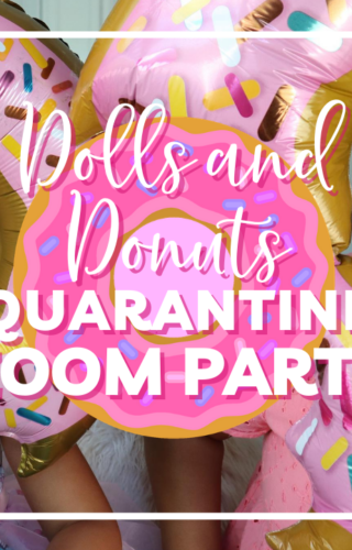 Doll and Donuts: Quarantine Zoom Party